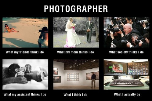 photographer-meme-what-my-friends-think-I-do-11.jpg