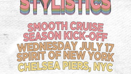 The 2019 Smooth Cruise Season Kicks off with The Stylistics!
