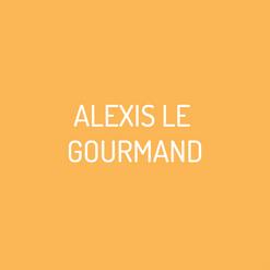 Alexis Le Gourmand