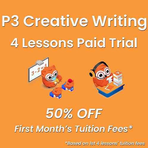 P3 Creative Writing - 4 Lessons Paid Trial (Classroom / Live-Stream)