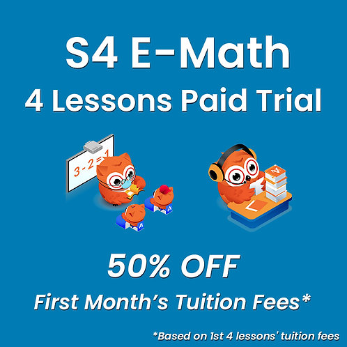 S4 E-Math - 4 Lessons Paid Trial (Classroom / Live-Stream)