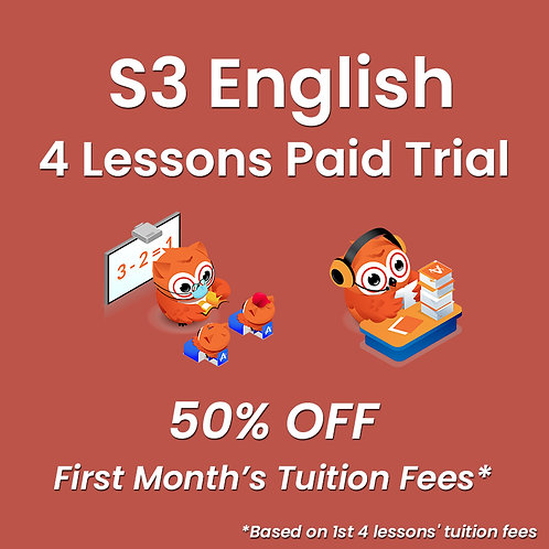 S3 English - 4 Lessons Paid Trial (Classroom / Live-Stream)