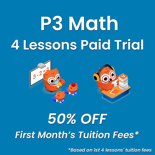 P3 Math - 4 Lessons Paid Trial (Classroom / Live-Stream)