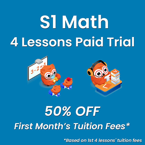 S1 Math - 4 Lessons Paid Trial (Classroom / Live-Stream)
