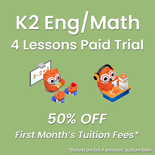 K2 - P1 Preparatory Programme - 4 Lessons Paid Trial (Classroom / Live-Stream)
