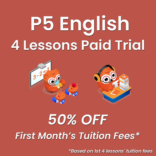 P5 English - 4 Lessons Paid Trial (Classroom / Live-Stream)