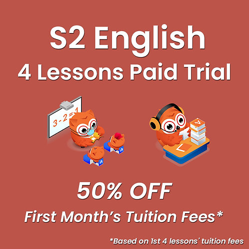 S2 English - 4 Lessons Paid Trial (Classroom / Live-Stream)