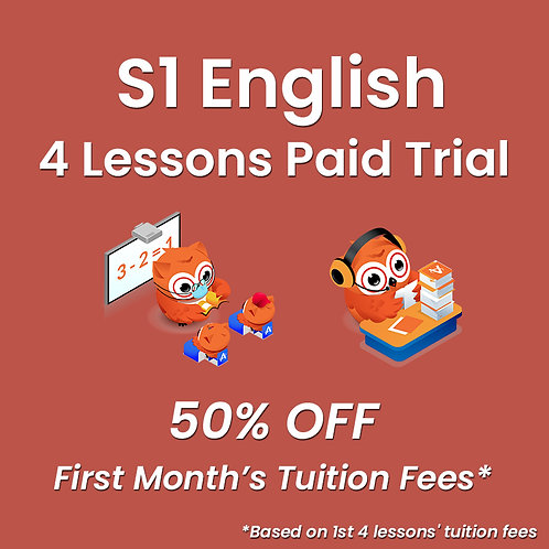 S1 English - 4 Lessons Paid Trial (Classroom / Live-Stream)