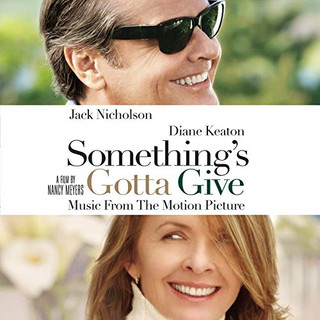 Something's Gotta Give | Motion Picture Soundtrack