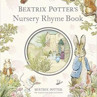Beatrix Potters Nursery Rhyme Book   Beatrix Potter