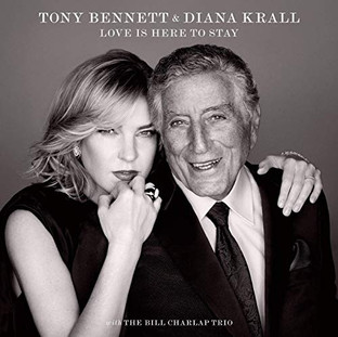 Tony Bennett & Diana Krall | Love Is Here To Stay