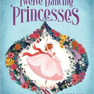 Twelve Dancing Princesses   Brigette Barrager