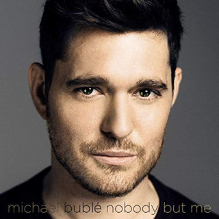 Michael Buble | Nobody But Me