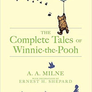 The Complete Tales Of Winnie-the-Pooh   A.A. Milne