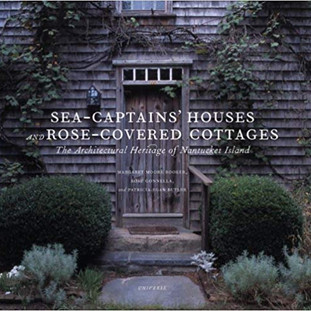 Sea-Captains' Houses And Rose-Covered Cottages