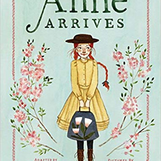 Anne Arrives   Kallie George
