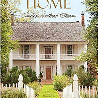 A Palce To Call Home: Timeless Couthern Charm