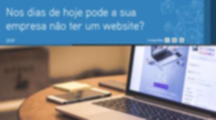 Nos dias de hoje pode a sua empresa não ter website?