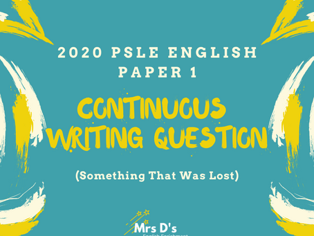 2020 PSLE English Language Composition