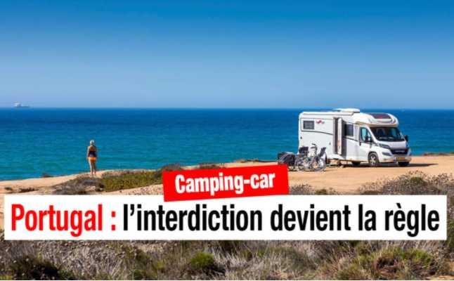 LE PORTUGAL INTERDIT LE STATIONNEMENT DES CAMPING-CARS AILLEURS QUE SUR LES LIEUX AUTORISÉS
