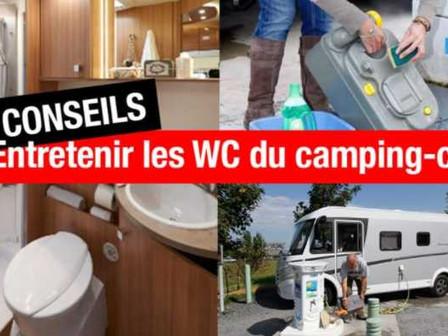 CAMPING-CAR : 7 CONSEILS ET ASTUCES POUR ENTRETENIR VOS WC