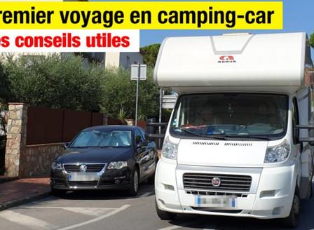 PREMIER VOYAGE EN CAMPING-CAR  Conseils utiles