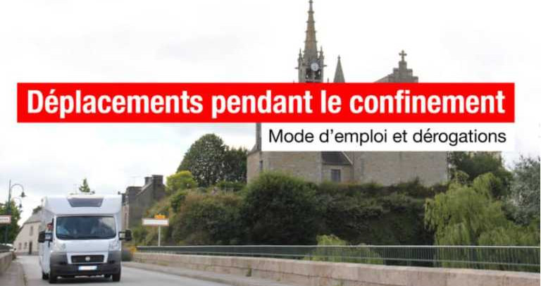 DÉPLACEMENTS PENDANT LE CONFINEMENT : MODE D'EMPLOI ET INFOS UTILES AUX CAMPING-CARISTES