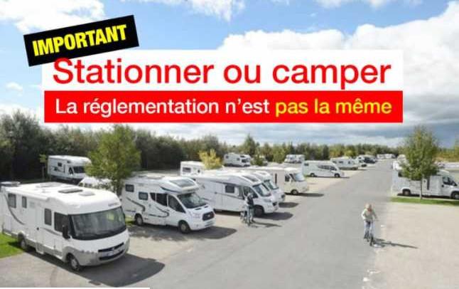 ATTENTION : STATIONNER OU CAMPER EN CAMPING-CAR, LA RÉGLEMENTATION N'EST PAS LA MÊME !