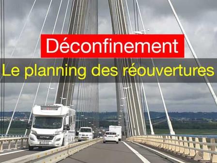 LE PLANNING DU DÉCONFINEMENT : RÉOUVERTURES, COUVRE-FEU, PASS SANITAIRE ET SORTIES EN CAMPING-CAR