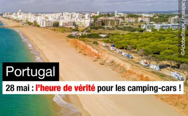 INTERDICTIONS AU PORTUGAL : POUR LES CAMPING-CARS, UN DERNIER ESPOIR LE 28 MAI !