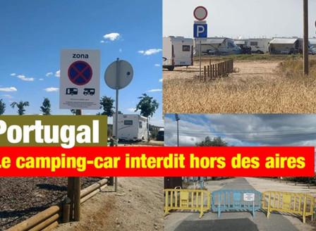 PORTUGAL : CAMPING-CARS INTERDITS SUR LES PARKINGS, AIRES ET CAMPINGS LIMITES AUX DEUX TIERS