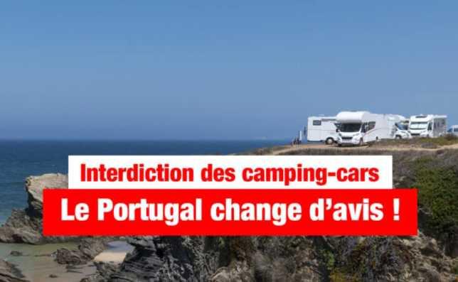 INTERDICTION DES CAMPING-CARS : LE PORTUGAL SE PRÉPARE À CHANGER D'AVIS !