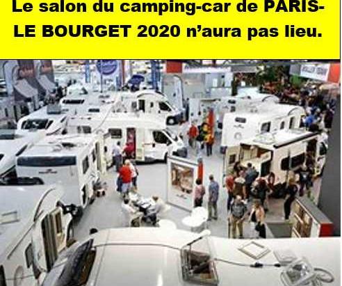Le 55ème salon du camping-car de PARIS-LE BOURGET 2020 est ANNULE En cause la crise sanitaire