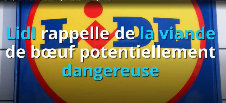 Lidl: Urgent! Danger! De la viande fait l'objet d'une procédure de rappel