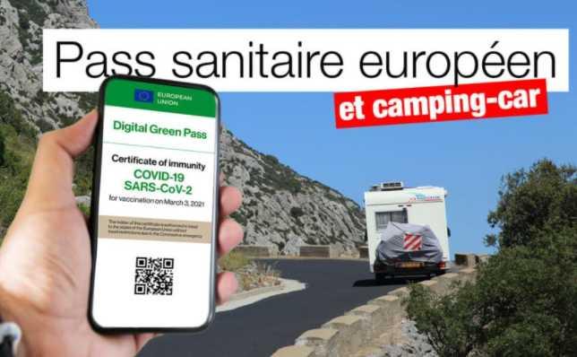 PASS SANITAIRE EUROPÉEN ET CAMPING-CAR : TOUTES LES INFOS INDISPENSABLES, ET PLUS ENCORE