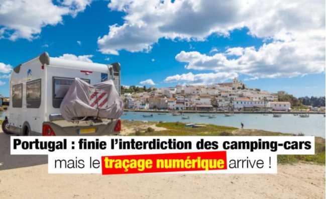 LE PORTUGAL INVENTE LE TRAÇAGE NUMÉRIQUE DES CAMPING-CARS, ET ASSOUPLIT LES INTERDICTIONS