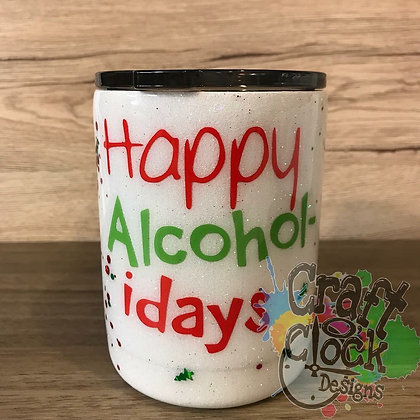 10oz Stainless Steel Tumbler - Happy Alco-Holidays""