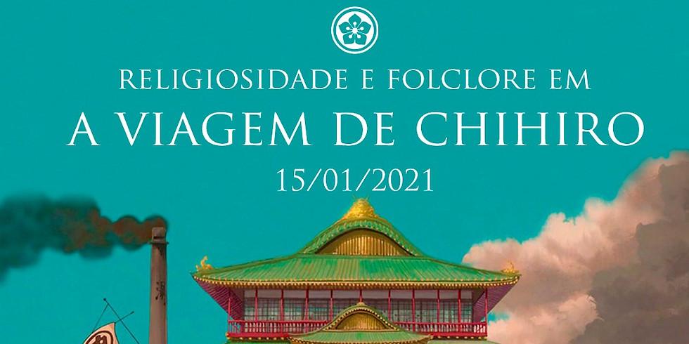Religiosidade e Folclore em A VIAGEM DE CHIHIRO