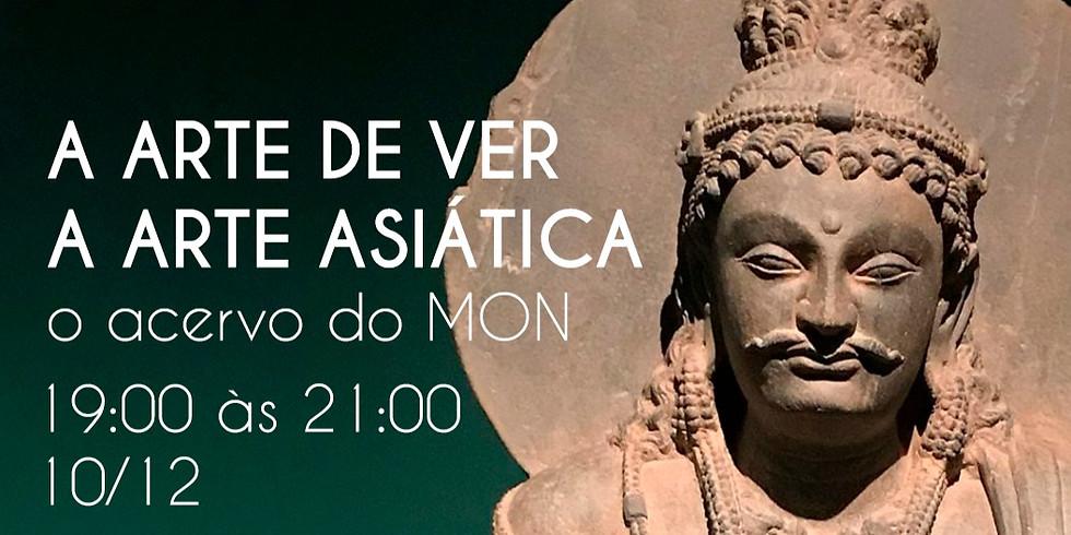 A arte de ver a arte asiática: o acervo do MON