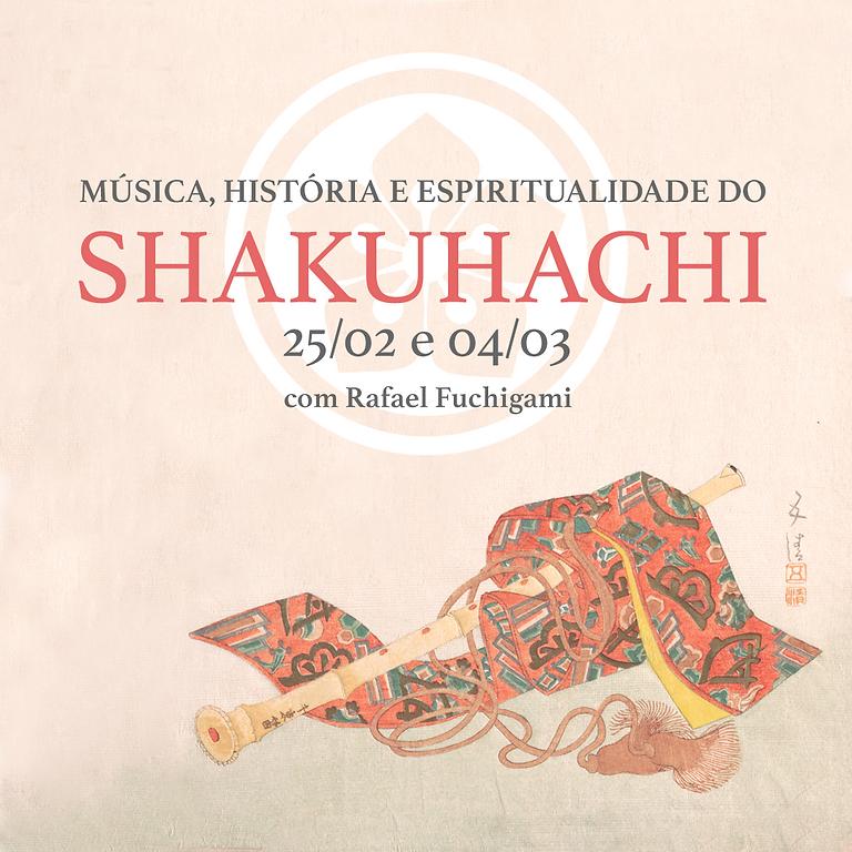 PALESTRA CONCERTO: Música, história e espiritualidade do Shakuhachi