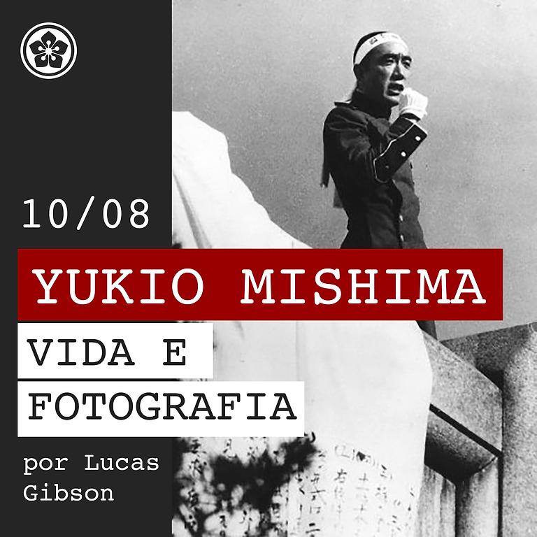 Yukio Mishima: Vida e Fotografia