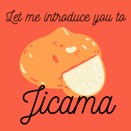 Let Me to Introduce to: Jicama