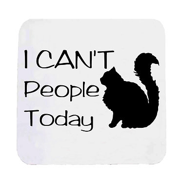 "Neoprene drink coaster black cat ""I can't people today"" image front view"