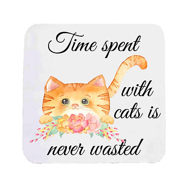 """Neoprene drink coaster ginger cat and quote """"Time spent with cats is never wasted"""" image front view"""