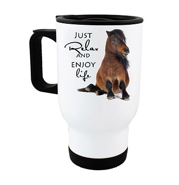 Pony sitting travel mug with quote just relax and enjoy life front view