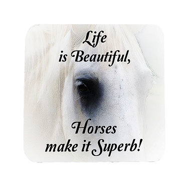 "Neoprene drink coaster with horse and quote ""life is beautiful horses make it superb"" image front view"