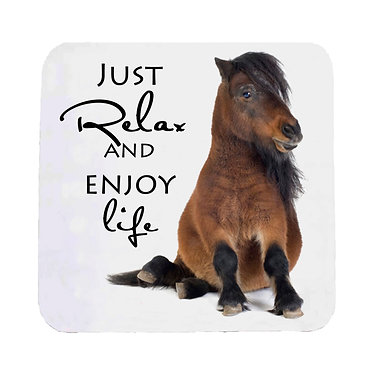 Pony sitting neoprene drink coaster with quote just relax and enjoy life front view