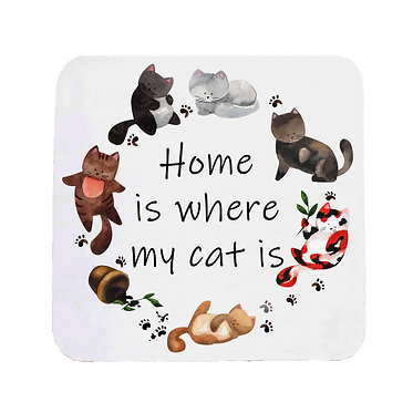 "Neoprene drink coaster cats with quote ""Home is where my cat is"" image front view"