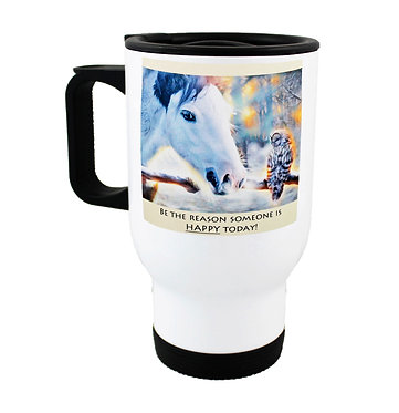 """Travel mug with horse and quote """"be the reason"""" image front view"""