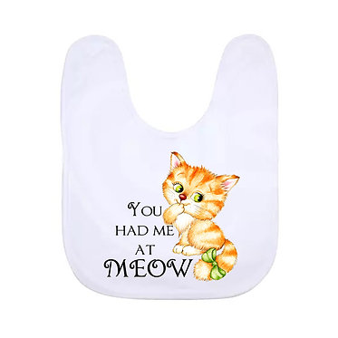 Babies bib with white trim and kitty you had me at meow image front view